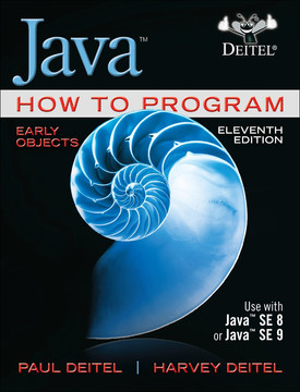 Java How to Program, Early Objects, Eleventh Edition