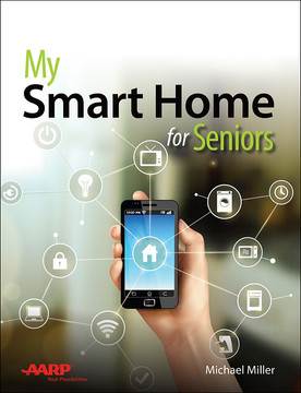 My Smart Home for Seniors [Book]