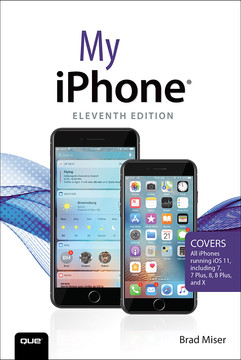 My iPhone: Covers all iPhones running iOS, 11th Edition