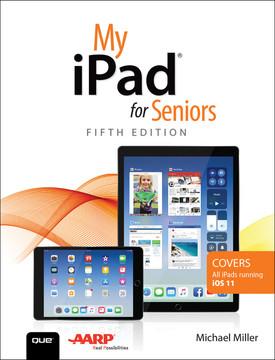 My iPad for Seniors, Fifth Edition
