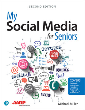 My Social Media for Seniors, 2nd Edition