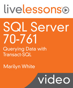 SQL Server 70-761: Querying Data with Transact-SQL