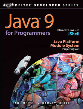 Java® 9 for Programmers, Fourth Edition