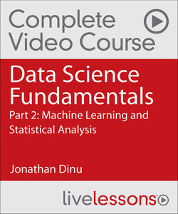 Data Science Fundamentals Part 2: Machine Learning and Statistical Analysis