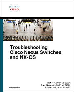 Troubleshooting Cisco Nexus Switches and NX-OS, First