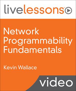 Network Programmability Fundamentals