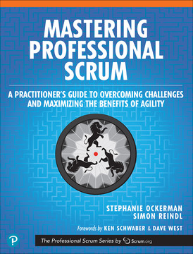 Mastering Professional Scrum: Coaches' Notes for Busting Myths, Solving Challenges, and Growing Agility, First Edition