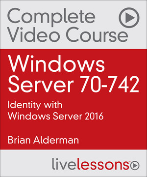 Windows Server 70-742: Identity with Windows Server 2016