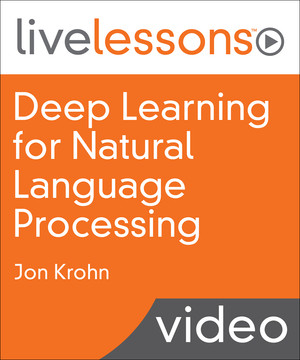 Deep Learning for Natural Language Processing: Applications of Deep Neural Networks to Machine Learning Tasks
