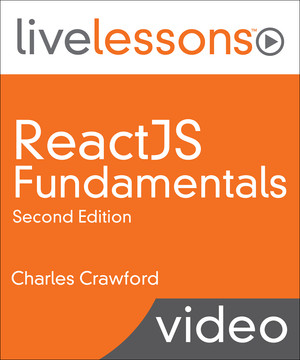 ReactJS Fundamentals, Second Edition