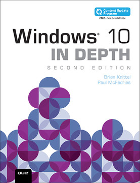 Windows 10 In Depth (includes Content Update Program), Second edition