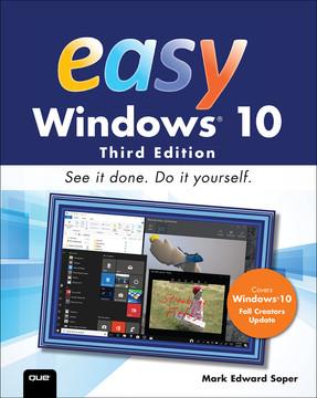 Easy Windows 10, Third Edition