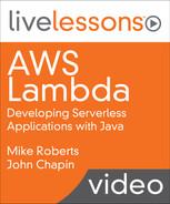 AWS Lambda: Developing Serverless Applications with Java