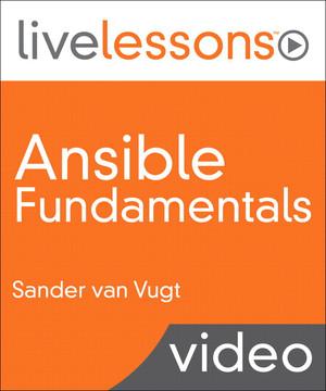 Ansible Fundamentals LiveLessons