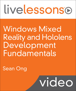 Windows Mixed Reality and Hololens Development Fundamentals