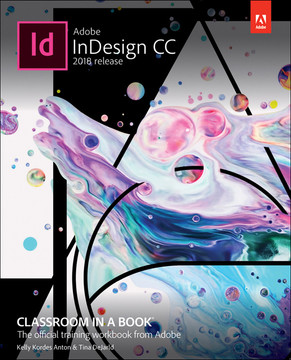 Adobe InDesign CC Classroom in a Book (2018 release), First Edition