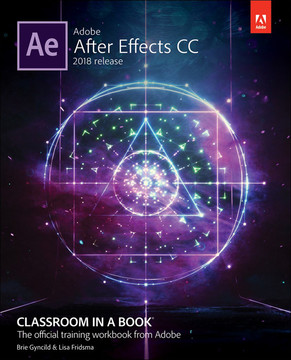 Adobe After Effects Cc Classroom In A Book 2018 Release First