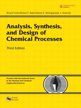 Analysis, Synthesis, and Design of Chemical Processes, Third Edition