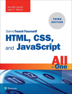 Sams Teach Yourself HTML, CSS, and JavaScript All in One, Third Edition