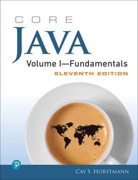 Core Java Volume I—Fundamentals, Eleventh Edition