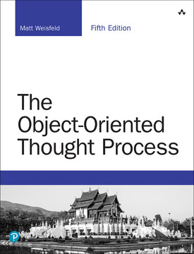 The Object-Oriented Thought Process, Fifth Edition