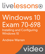 Cover of Windows 10 Exam 70-698: Installing and Configuring Windows 10 LiveLessons