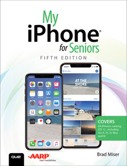 My iPhone for Seniors, Fifth Edition