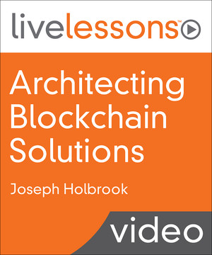 Architecting Blockchain Solutions