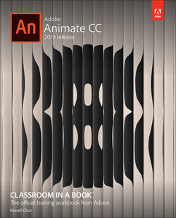 Adobe Animate CC Classroom in a Book (2019 Release), First Edition
