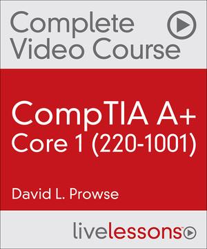 CompTIA A+ Core 1 (220-1001)
