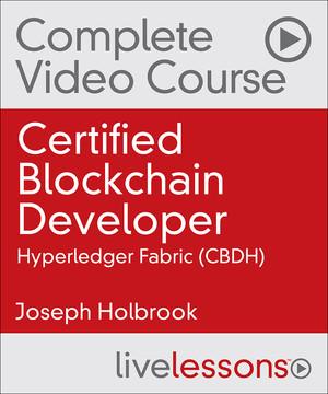 Certified Blockchain Developer--Hyperledger Fabric (CBDH)