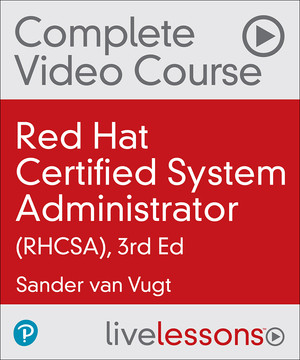 Red Hat Certified System Administrator (RHCSA), 3/e