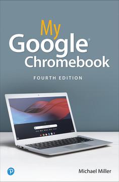 My Google Chromebook, 4th Edition