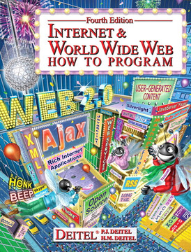 Internet & World Wide Web: How to Program, Fourth Edition