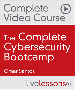 The Complete Cybersecurity Bootcamp (Video Collection): Threat