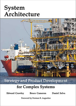 System Architecture: Strategy and Product Development for Complex Systems, First Edition