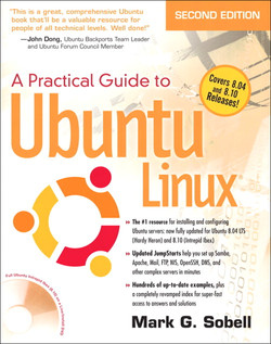 A Practical Guide to Ubuntu Linux (Versions 8.10 and 8.04), Second Edition