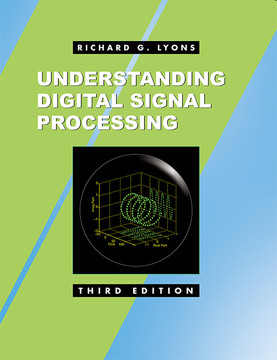 Understanding Digital Signal Processing, Third Edition