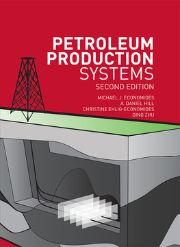 Petroleum Production Systems, Second Edition