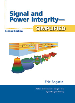 Signal and Power Integrity–Simplified