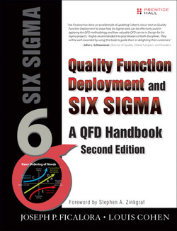 Quality Function Deployment and Six Sigma: A QFD Handbook, Second Edition