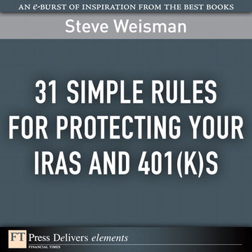 31 Simple Rules for Protecting Your IRAs and 401(k)s
