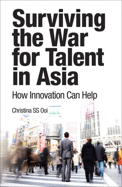Surviving the War for Talent in Asia: How Innovation Can Help