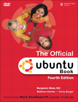 The Official Ubuntu Book, Fourth Edition