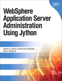 WebSphere Application Server Administration Using Jython