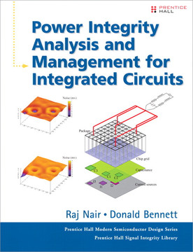 Power Integrity Analysis and Management for Integrated Circuits