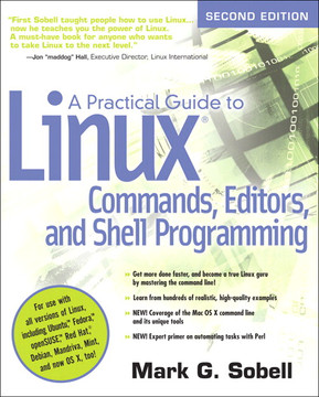 A Practical Guide to Linux Commands, Editors, and Shell Programming, Second Edition