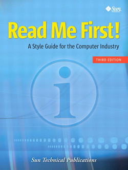 Read Me First! A Style Guide for the Computer Industry, Third Edition