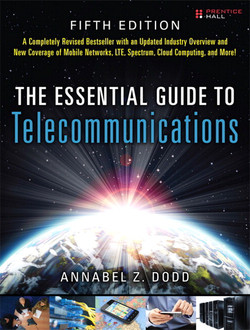 The Essential Guide to Telecommunications, Fifth Edition