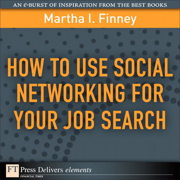 How to Use Social Networking for Your Job Search